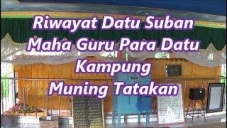 Riwayat Datu Suban Guru Sekalian Para Datu Muning