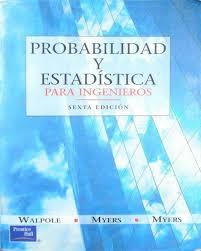 Probabilidad y Estadística Para Ingenieros - Walpole - 6ta Edición [Libro]