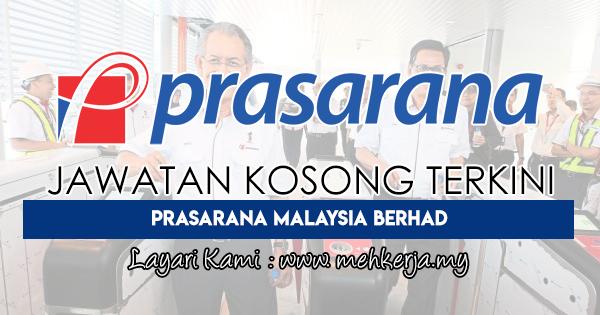 Jawatan Kosong Terkini 2017 di Prasarana Malaysia Berhad