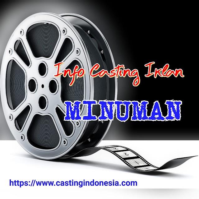 Casting Iklan Minuman