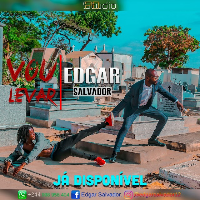 Edgar Salvador. - Vou Levar (Kbg) Download Mp3