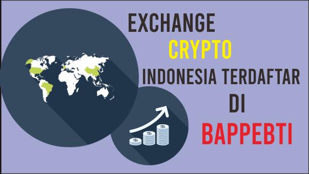 Exchange Crypto Indonesia Terdaftar Di Bappebti
