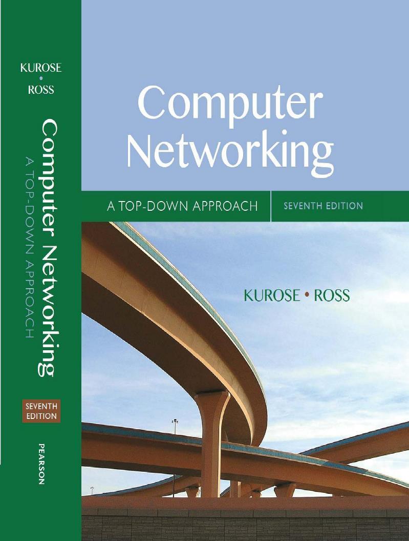 Computer Networking, 7th Edition – James F. Kurose