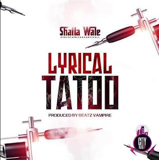 Lyrical Tattoo – Shatta Wale