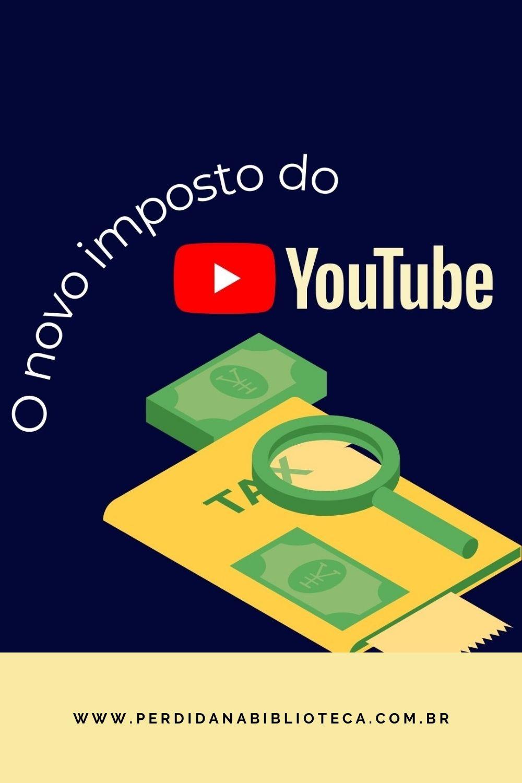 Youtube cobra imposto de criadores de conteúdo