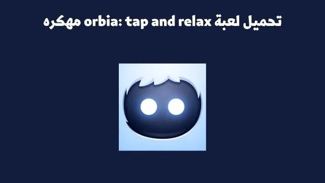 تحميل لعبة orbia: tap and relax مهكره