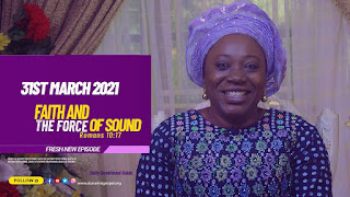 Faith And The Force Of Sound - SOD: 31 March 2021