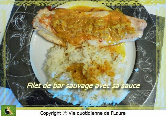 Vie quotidienne de FLaure: Filet de bar sauvage avec sa sauce