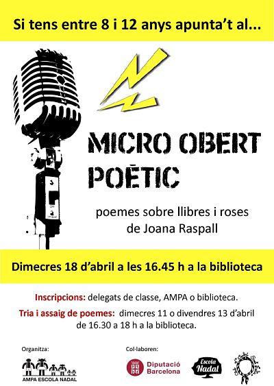 Cartell de l'activitat Micro obert Poètic que es fa el 18 d'abril a la biblioteca de l'escola Nadal