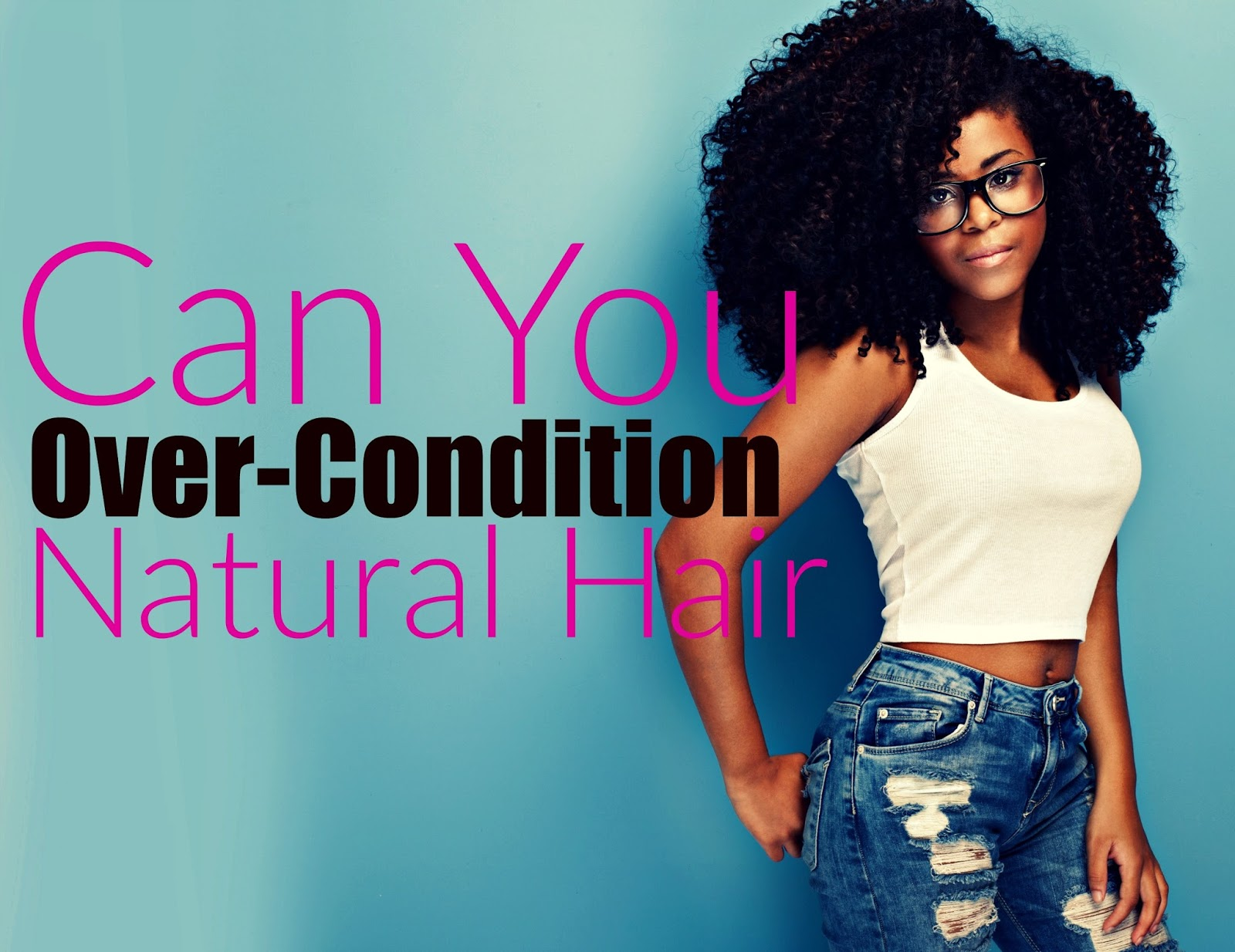 Can you over condition natural hair? In one word, YES!!! Learn how and learn why it's a bad idea and what you can do to fix it.