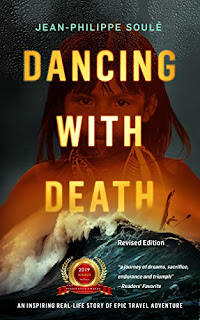 DANCING WITH DEATH: An Inspiring Real-Life Story of Epic Travel Adventure / Memoir  (Travel Memoir) book promotion sites Jean-Philippe Soulé