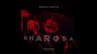 Emiway Bharosa Lyrics - Emiway Song
