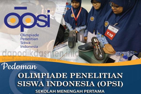 Juklak OPSI SMP Tahun 2019 ( Juknis Olimpiade Penelitian Siswa Indonesia SMP 2019 )
