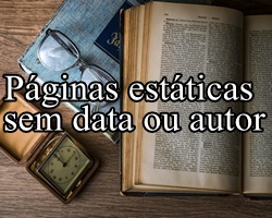 páginas estáticas sem data ou autor