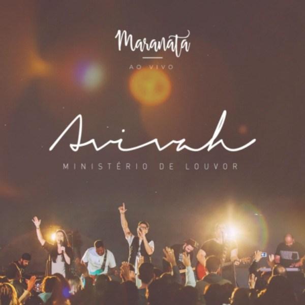 """Ministério Avivah lança CD e DVD """"Maranata – Ao vivo"""""""