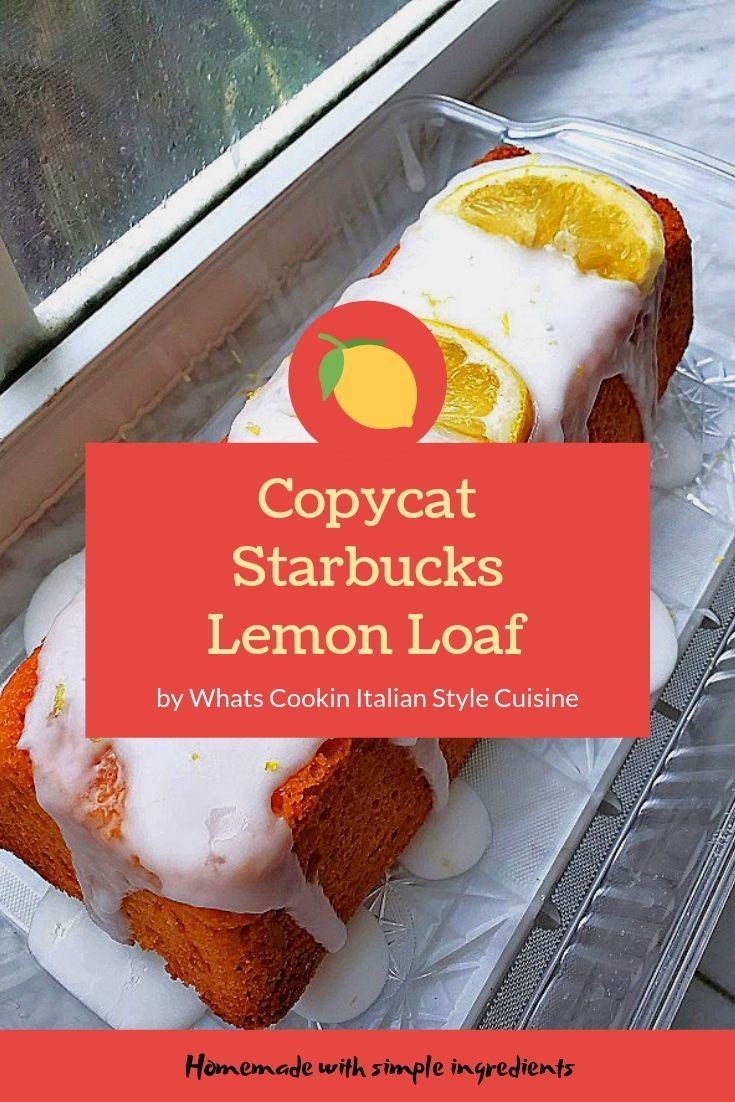 this is a pin for later copycat recipe for Starbucks glazed lemon loaf. Its on a window sill with raindrops and lemon slices on top of a frosted lemon cake all homemade from scratch