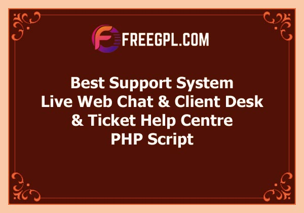 Best Support System – Live Web Chat & Client Desk & Ticket Help Centre Free Download