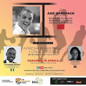 Meet our Panelist at the AFRICAN BASKETBALL CONVERSATION 2.0 Coach Aziz Qarouach 🇲🇦