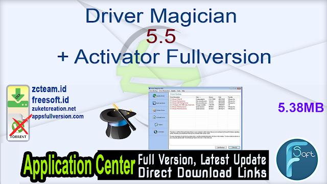 Driver Magician 5.5 + Activator Fullversion