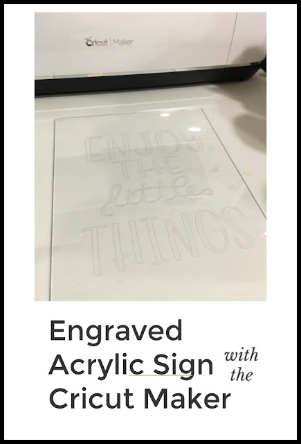 5 Reasons I Love My Cricut Maker with Acrylic sign tutorial