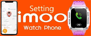 Setting Jam imoo Watch Phone