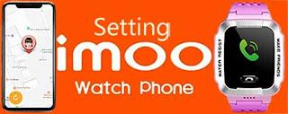 Setting Jam imoo Watch Phone