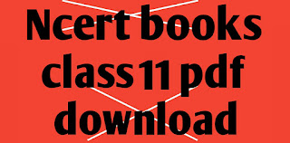Ncert books class 11 all subject pdf download free hindi and english