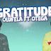 """Gratitude"" - Olufela Ft Otega"