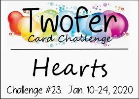 https://twofercardchallenge.blogspot.com/2020/01/twofer-card-challenge-23-hearts-and.html