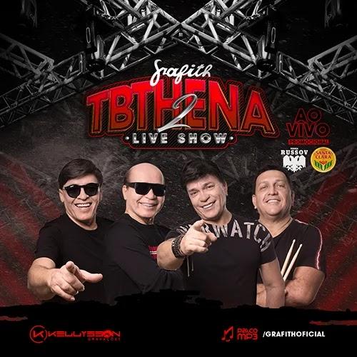 Banda Grafith - TBThena - Live Show 2 - Junho - 2020