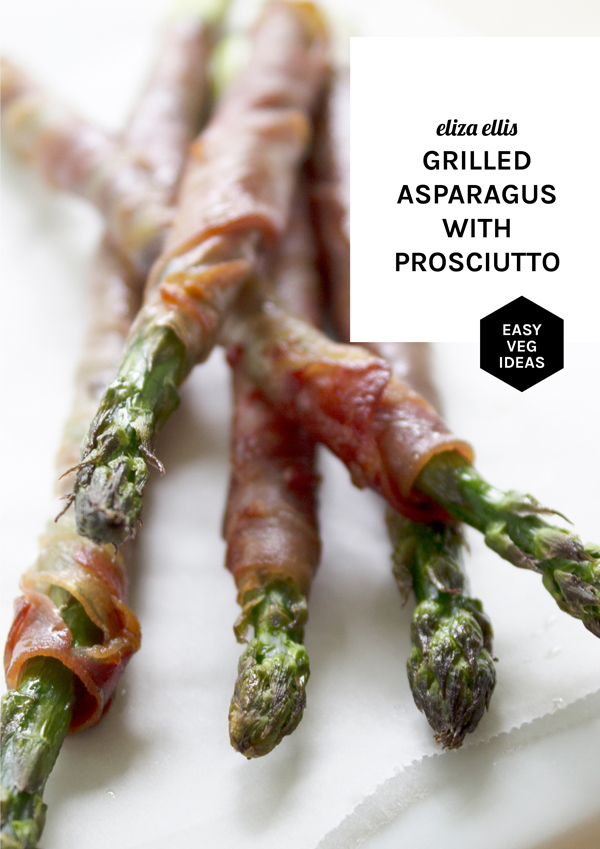 Asparagus: Five Flavor Ideas for Weekday Dinners - Grilled Asparagus with Prosciutto by Eliza Ellis