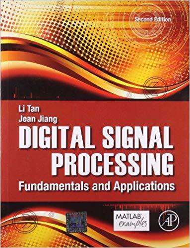 Download Digital Signal Processing Fundamentals And Applications Li Tan And Jean Jiang Pdf