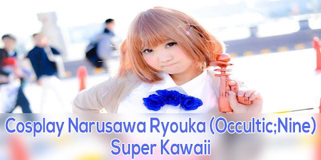Cosplay Narusawa Ryouka (Occultic;Nine) Bikin gemes!