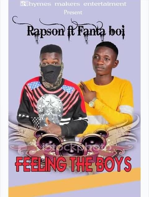 MUSIC: Rapson ft Fanta Boi _feeling the boys Download mp3