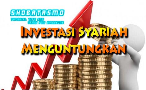 Investasi Syariah Yang Menguntungkan