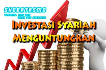 5 Investasi Syariah, Modal Kecil yang sangat Menguntungkan