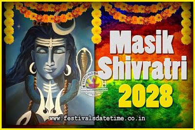 2028 Masik Shivaratri Pooja Vrat Date & Time, 2028 Masik Shivaratri Calendar