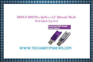 UMTv2 UMTPro QcFire v3.2  Ultimate Multi Tool latest frp tool