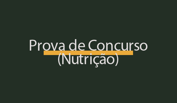 Prova Concurso Nutricionista com Gabarito