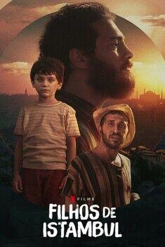 Filhos de Istambul Torrent - WEB-DL 1080p Dual Áudio