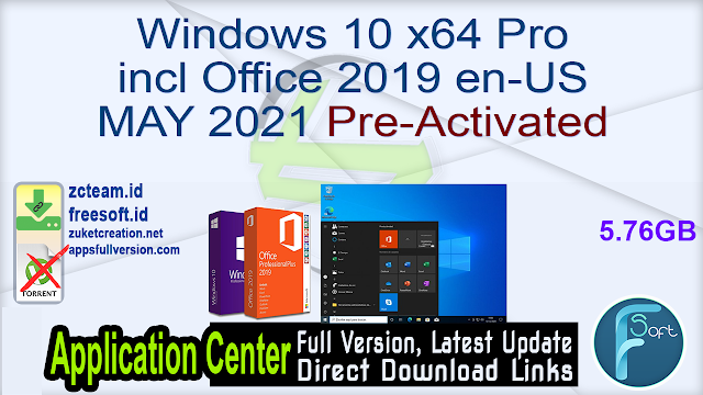 Windows 10 x64 Pro incl Office 2019 en-US MAY 2021 Pre-Activated_ ZcTeam.id