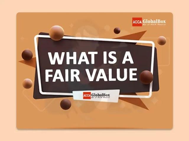 What is a Fair Value?