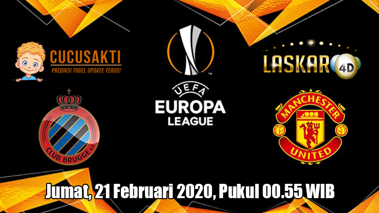 Prediksi Europa League Brugge VS Manchester United 21 Februari 2020