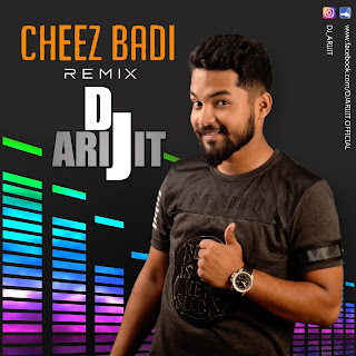 Cheez+Badi+Remix+DJ+ARIJIT+mp3+download