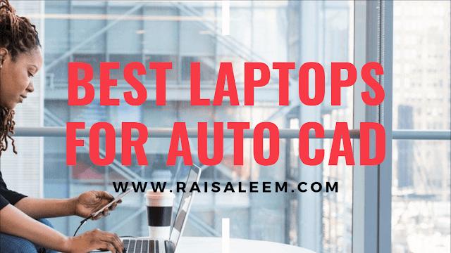 Best Laptop For AutoCAD
