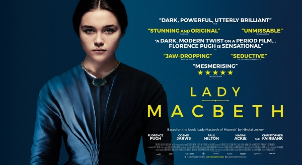 film bulan juli 2017 lady macbeth