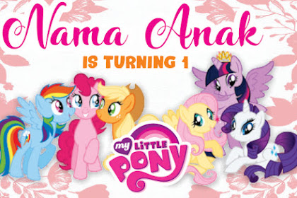 Download Template Banner Ultah Little Pony ( Edit di Hp )