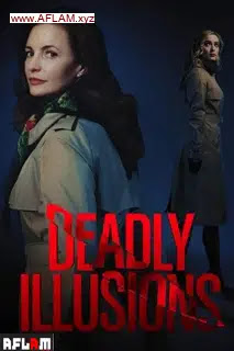 فيلم Deadly Illusions 2021 مترجم اون لاين