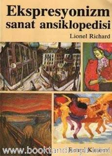 Lionel Richard - Ekspresyonizm Sanat Ansiklopedisi