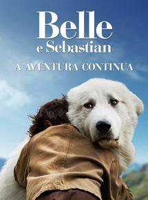 Belle e Sebástian: A Aventura Continua Dublado Online